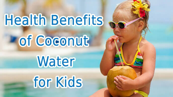 Health Benefits of Coconut Water for Kids and Babies