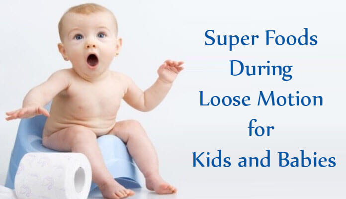 Indian Food for Baby Diarrhea Loose Motion